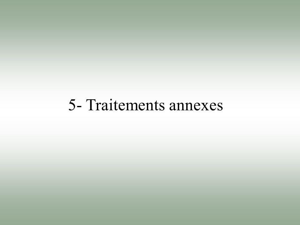 5- Traitements annexes