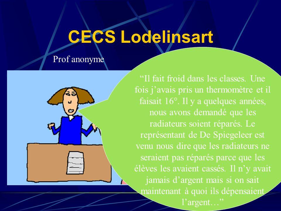 CECS Lodelinsart Prof anonyme Il fait froid dans les classes.
