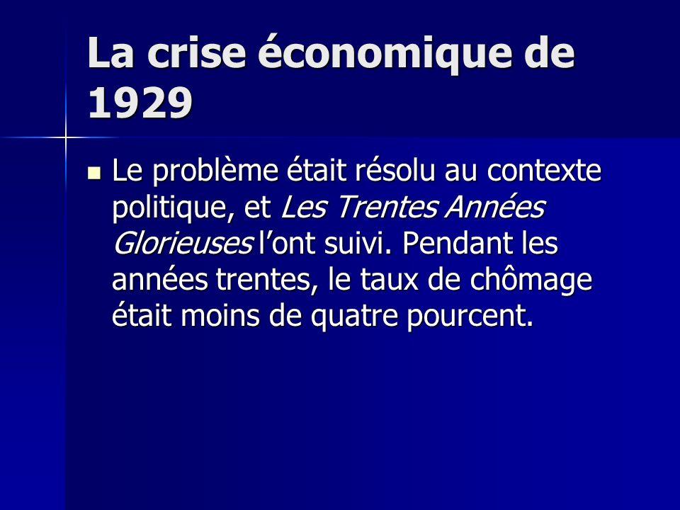 La crise économique de 1929 Après la première guerre mondiale, il y avait une grande crise dans tous les pays qui avaient participé à la guerre. Après