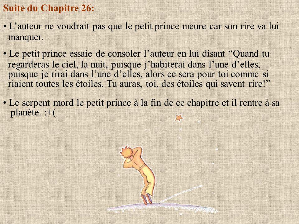 Suite du Chapitre 25: Le petit prince raconte à lauteur ce quil a appris de son ami le renard. Il lui dit, Les hommes de chez toi…cultivent cinq mille