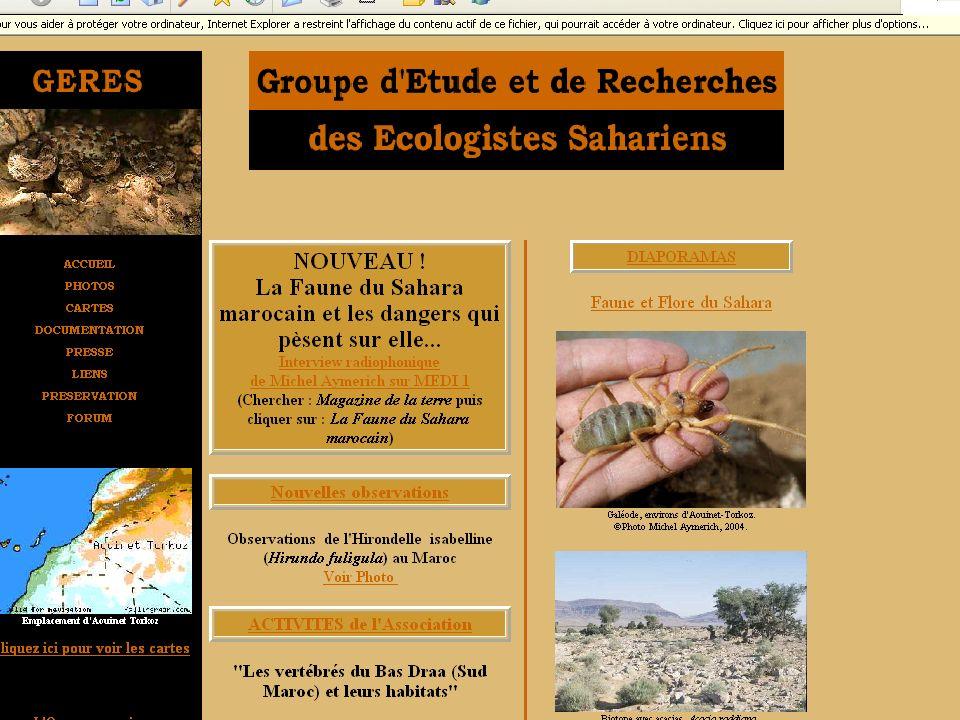 En organisant des voyages daventure et dobservations naturalistes dans les régions sahariennes du Maroc, le GEOS poursuit donc également un but économique.