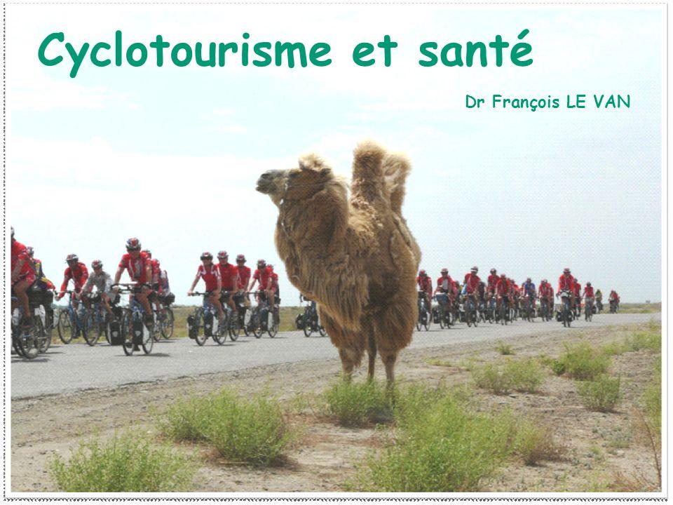 Cyclotourisme et santé Dr François LE VAN