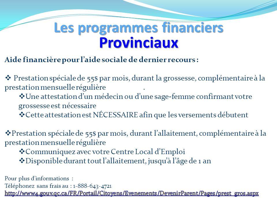 Les programmes financiers Provinciaux