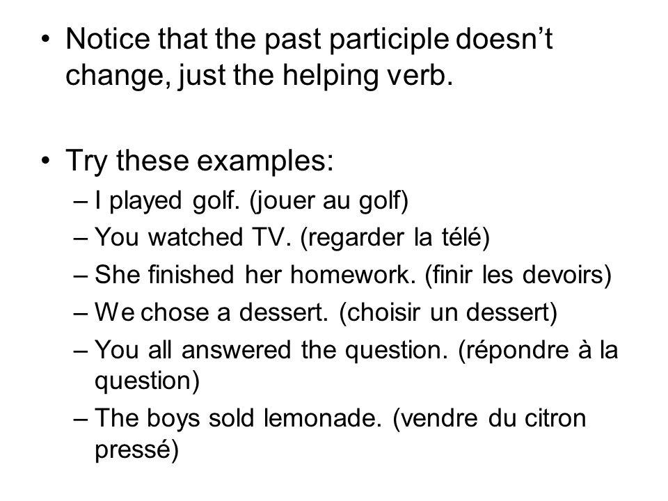 Pour résumer … Le verbe auxiliaire: ÊTREAVOIR --Les verbes de laTous les autres liste DR MRS verbes.