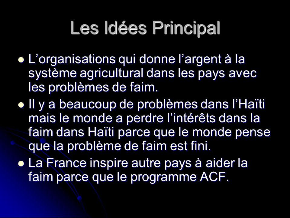 Les Idées Principal Lorganisations qui donne largent à la système agricultural dans les pays avec les problèmes de faim.