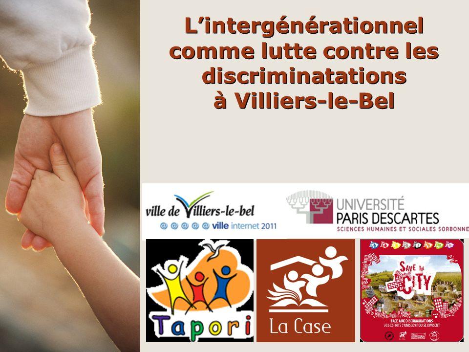 Lintergénérationnel comme lutte contre les discriminatations à Villiers-le-Bel