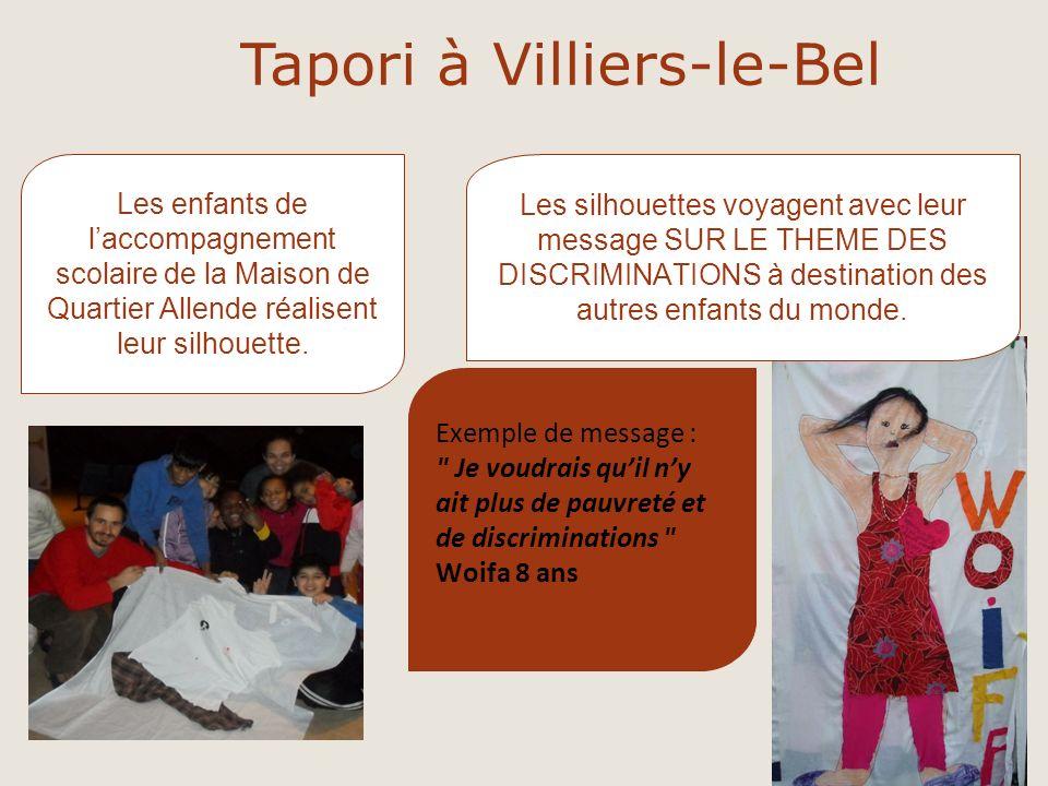 Tapori à Villiers-le-Bel Les enfants de laccompagnement scolaire de la Maison de Quartier Allende réalisent leur silhouette. Exemple de message :
