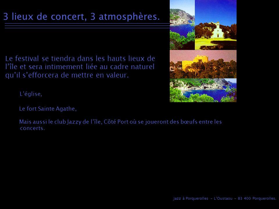 Jazz à Porquerolles - LOustaou - 83 400 Porquerolles.