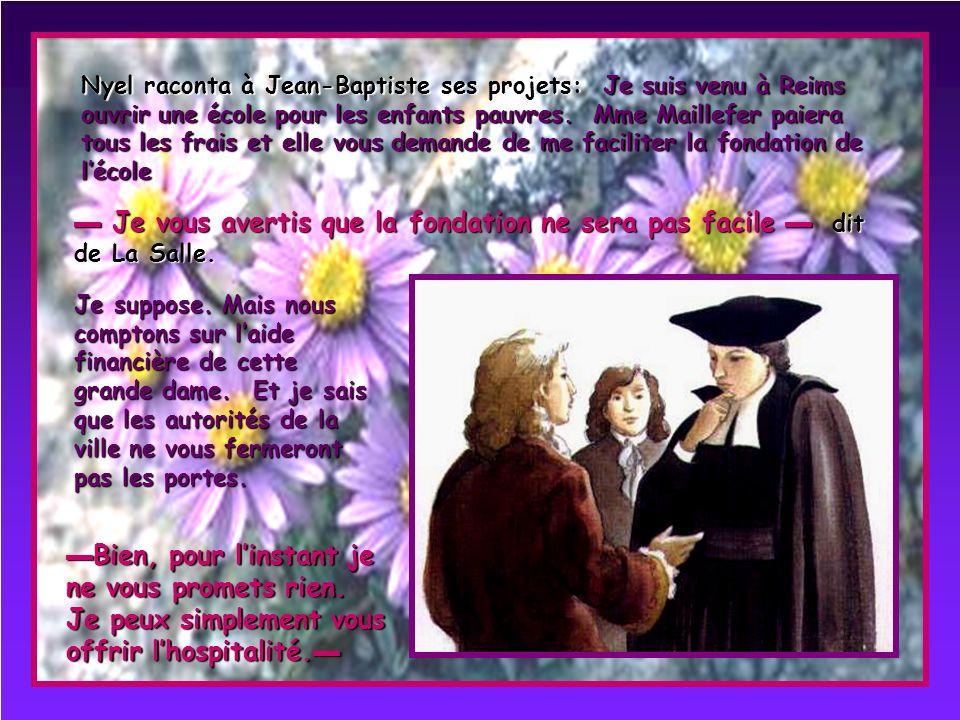 Un matin de mars 1679 une rencontre allait changer le cours de la vie du jeune prêtre. Devant le Collège des Soeurs de lEnfant Jésus deux personnes la