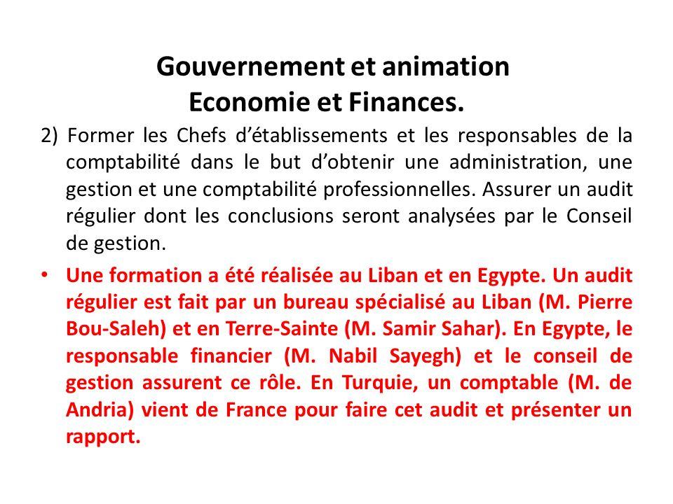 Gouvernement et animation Economie et Finances. 2) Former les Chefs détablissements et les responsables de la comptabilité dans le but dobtenir une ad