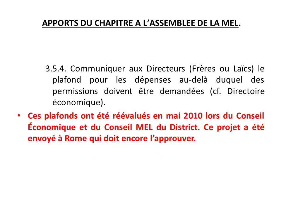 APPORTS DU CHAPITRE A LASSEMBLEE DE LA MEL. 3.5.4.