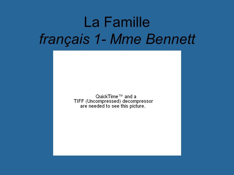La Famille français 1- Mme Bennett