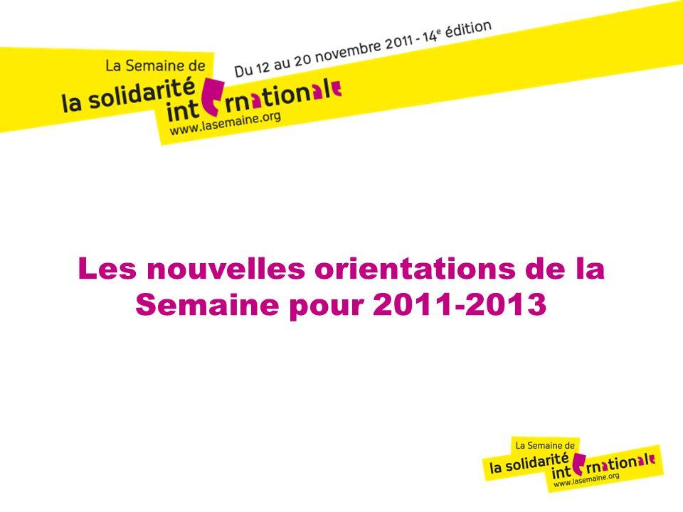 12 Les nouvelles orientations de la Semaine pour 2011-2013