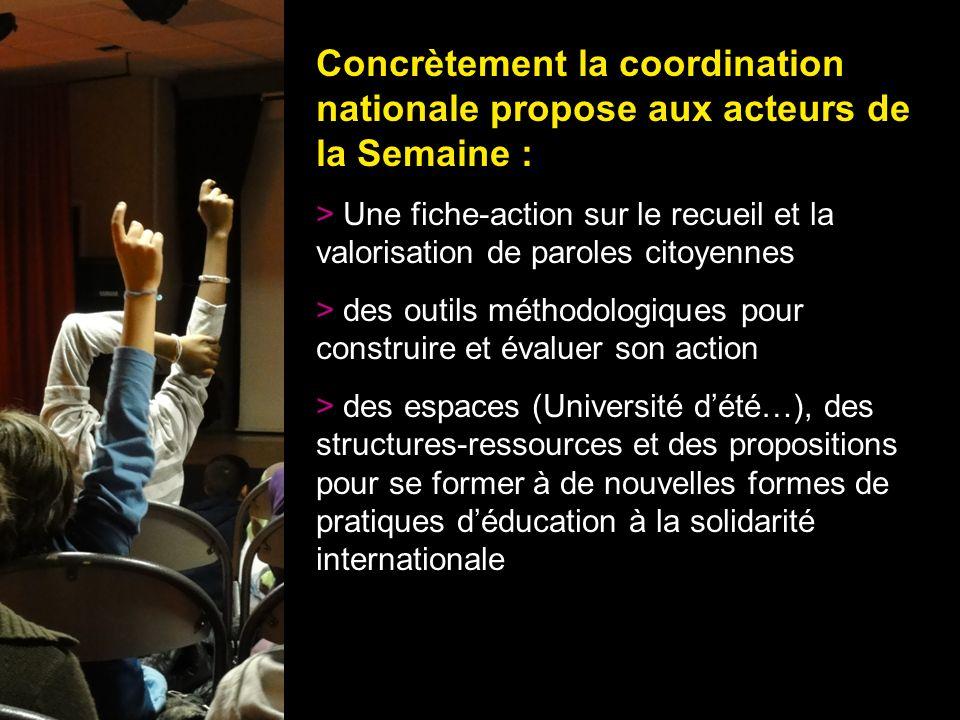 19 Concrètement la coordination nationale propose aux acteurs de la Semaine : > Une fiche-action sur le recueil et la valorisation de paroles citoyenn