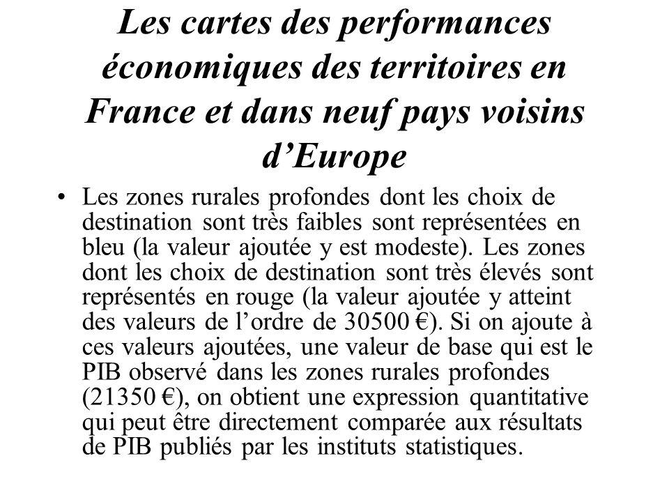 Les cartes des performances économiques des territoires en France et dans neuf pays voisins dEurope Les zones rurales profondes dont les choix de dest