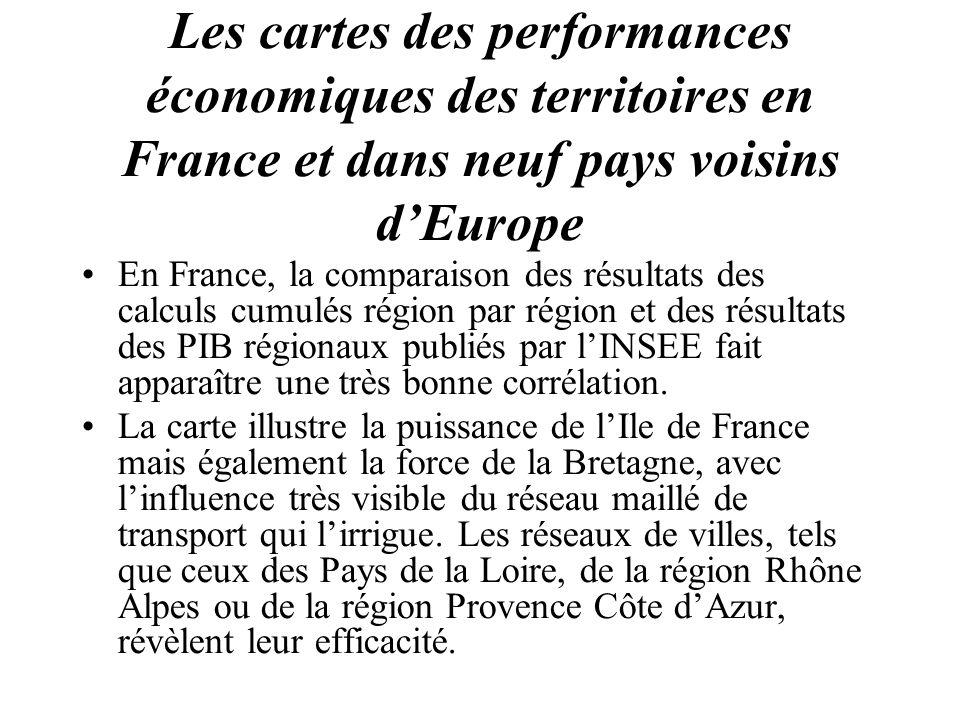 Les cartes des performances économiques des territoires en France et dans neuf pays voisins dEurope En France, la comparaison des résultats des calcul