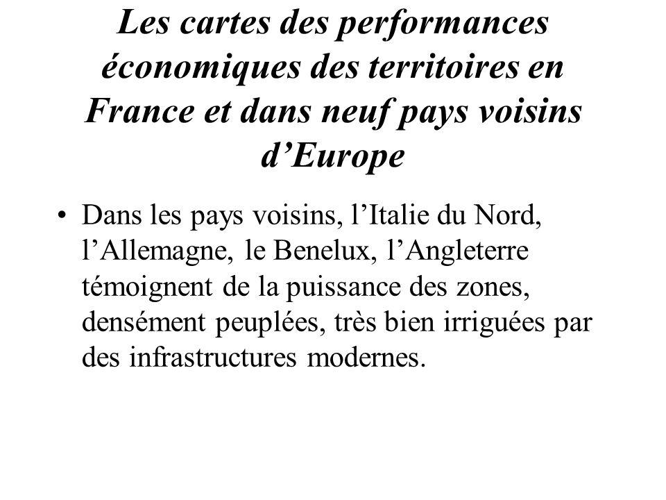 Les cartes des performances économiques des territoires en France et dans neuf pays voisins dEurope Dans les pays voisins, lItalie du Nord, lAllemagne