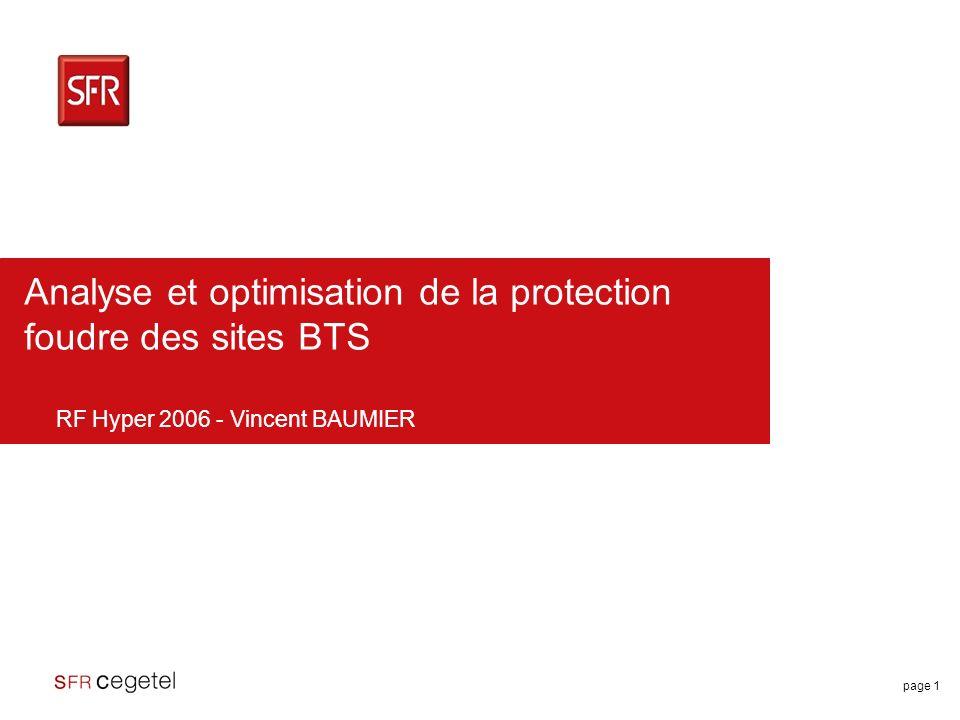 page 2 SFR deuxième opérateur français 17 millions de clients + de 8 milliards dEuros de Chiffre dAffaires en 2005 Titulaire de licences GSM (téléphonie mobile 2ème génération) et UMTS (téléphonie mobile 3ème génération)