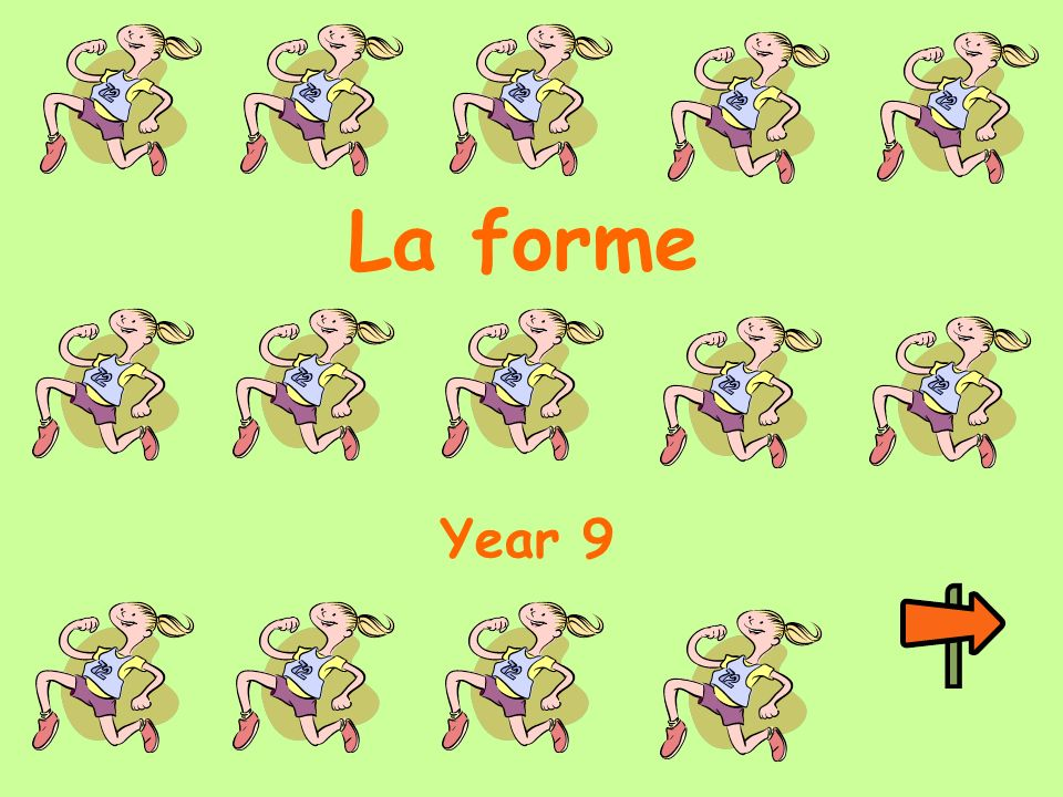 La forme Year 9