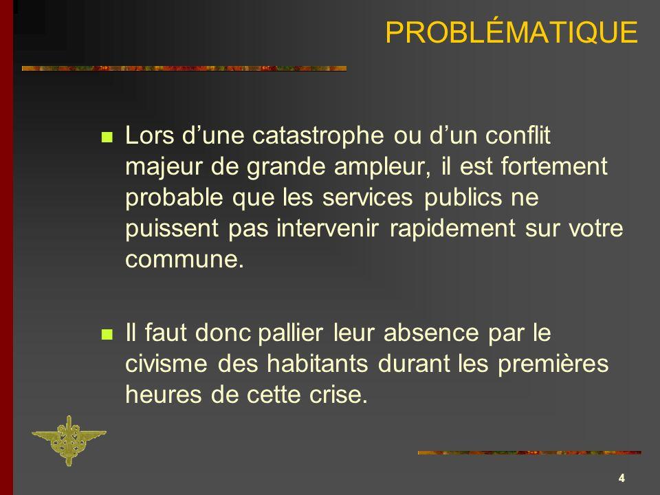 5 Situation normale MUNICIPALITE POPULATION Besoins population Moyens communaux