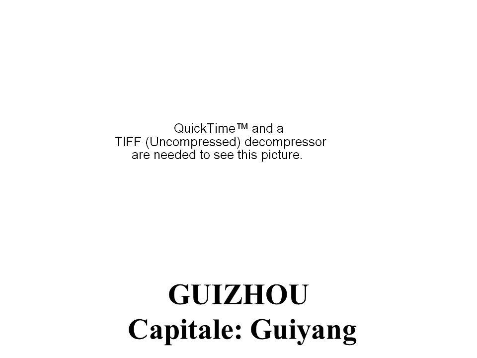 GUIZHOU Capitale: Guiyang