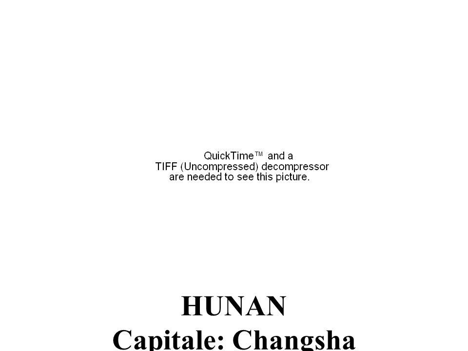HUNAN Capitale: Changsha