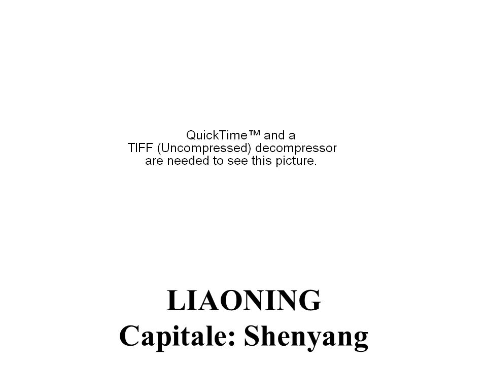 LIAONING Capitale: Shenyang
