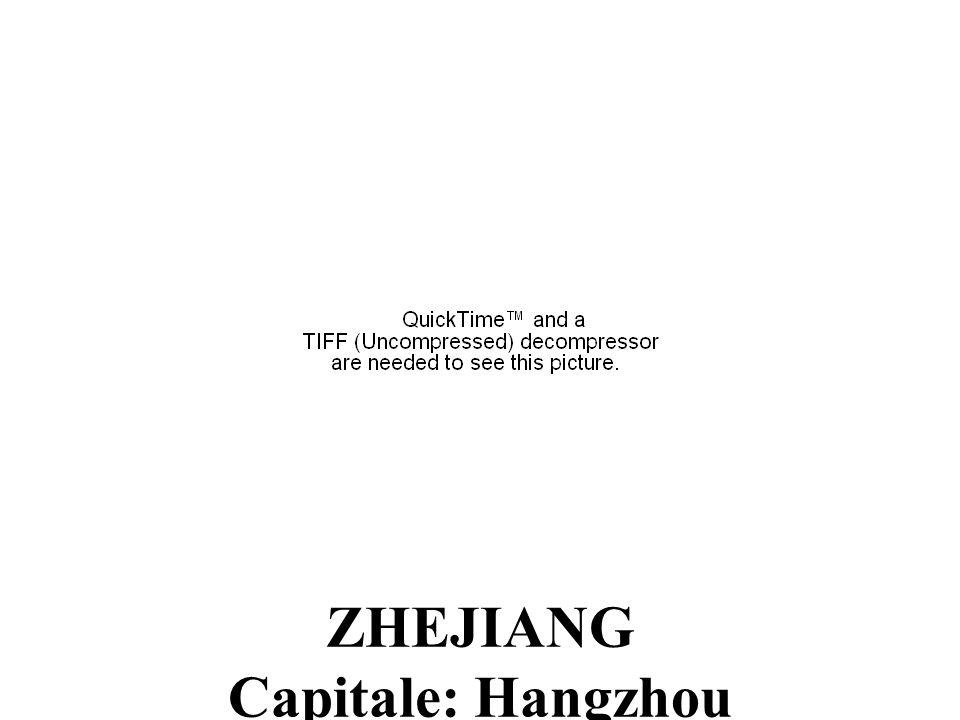 ZHEJIANG Capitale: Hangzhou