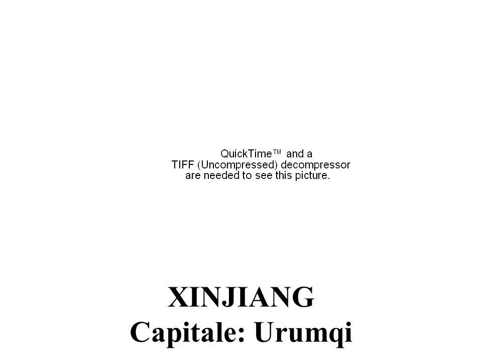 XINJIANG Capitale: Urumqi