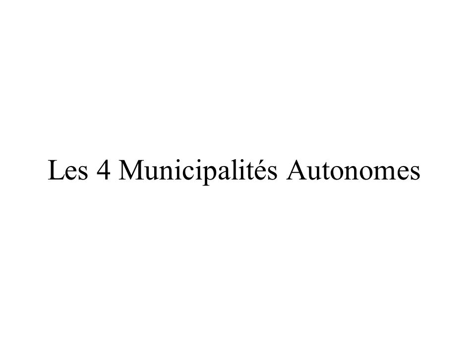 Les 4 Municipalités Autonomes