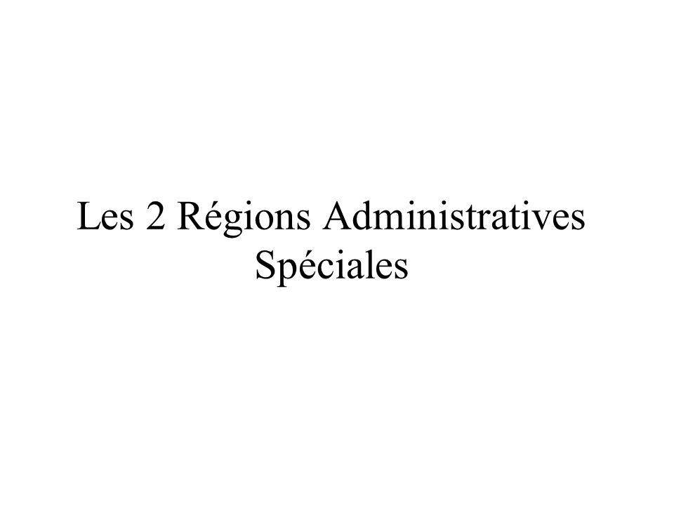 Les 2 Régions Administratives Spéciales
