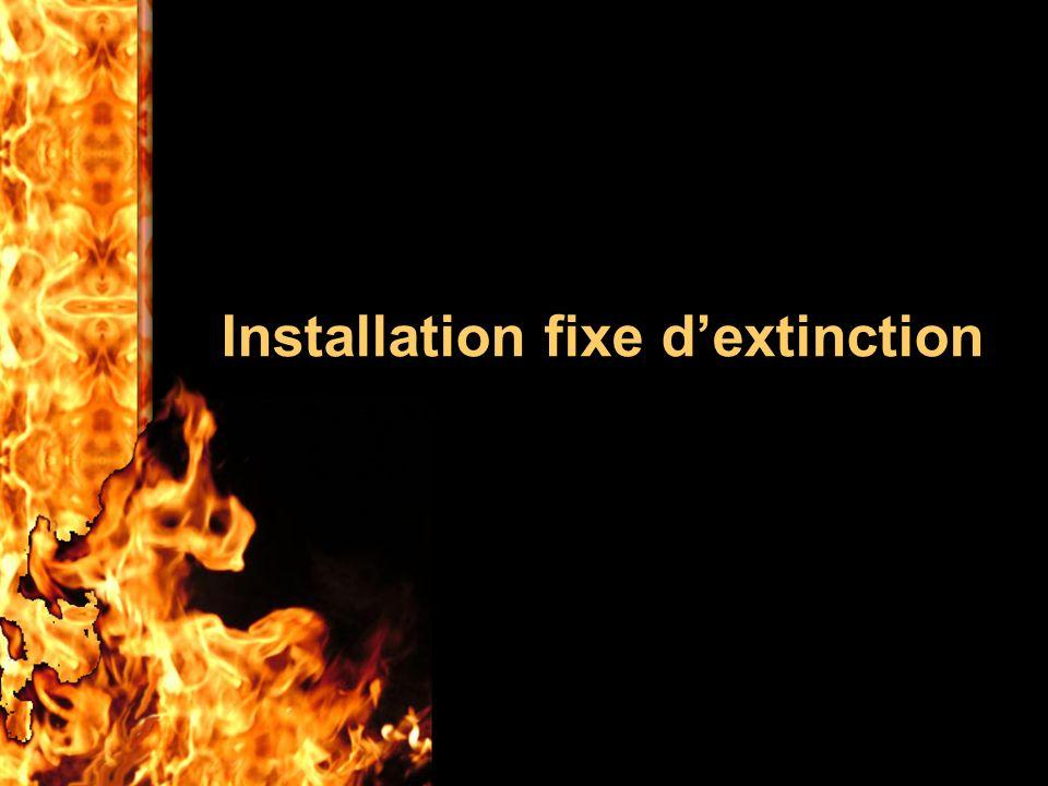 Installation fixe dextinction