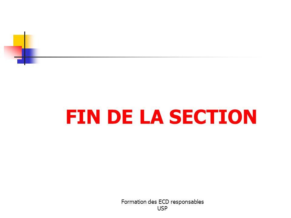 Formation des ECD responsables USP FIN DE LA SECTION
