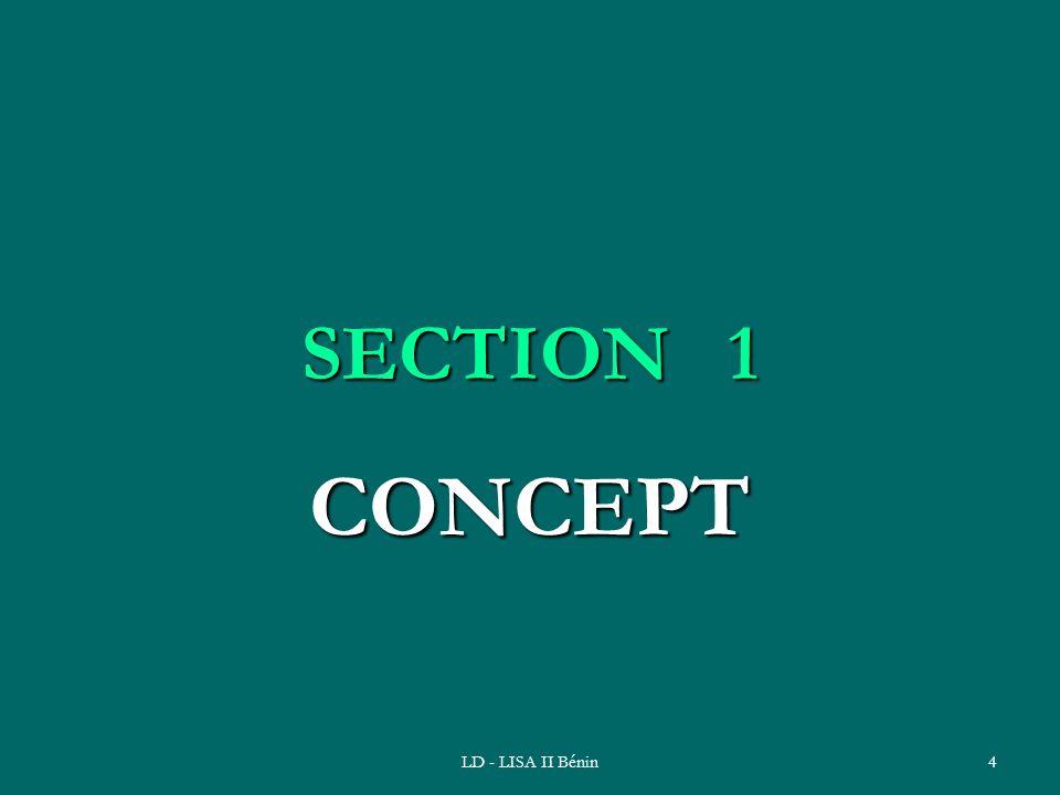 LD - LISA II Bénin4 SECTION 1 CONCEPT