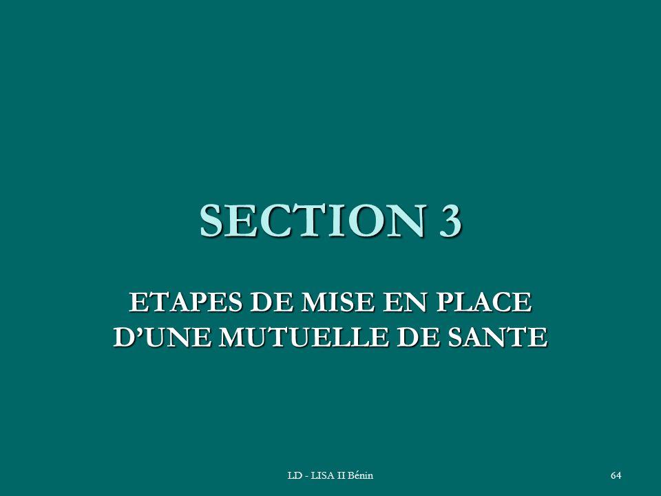 LD - LISA II Bénin64 SECTION 3 ETAPES DE MISE EN PLACE DUNE MUTUELLE DE SANTE