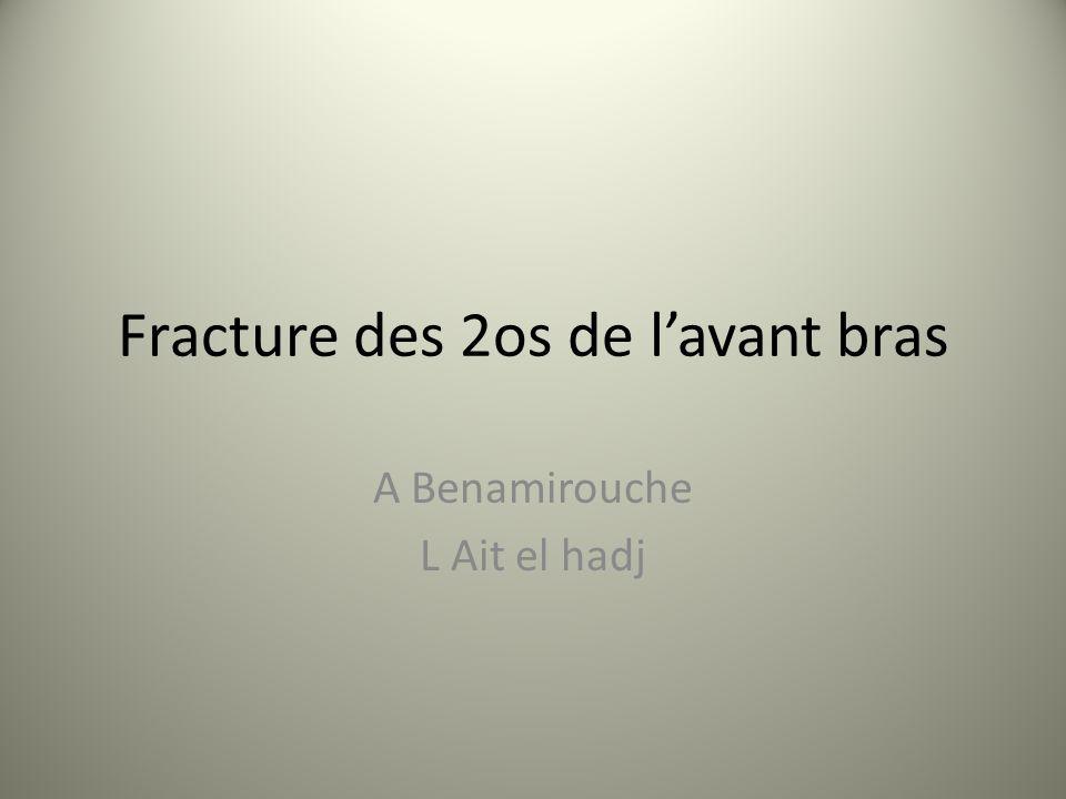Fracture des 2os de lavant bras A Benamirouche L Ait el hadj