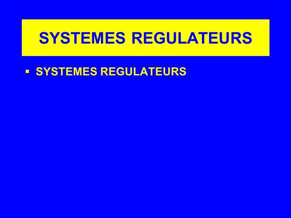 SYSTEMES REGULATEURS