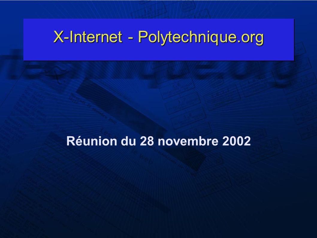 X-Internet - Polytechnique.org Réunion du 28 novembre 2002