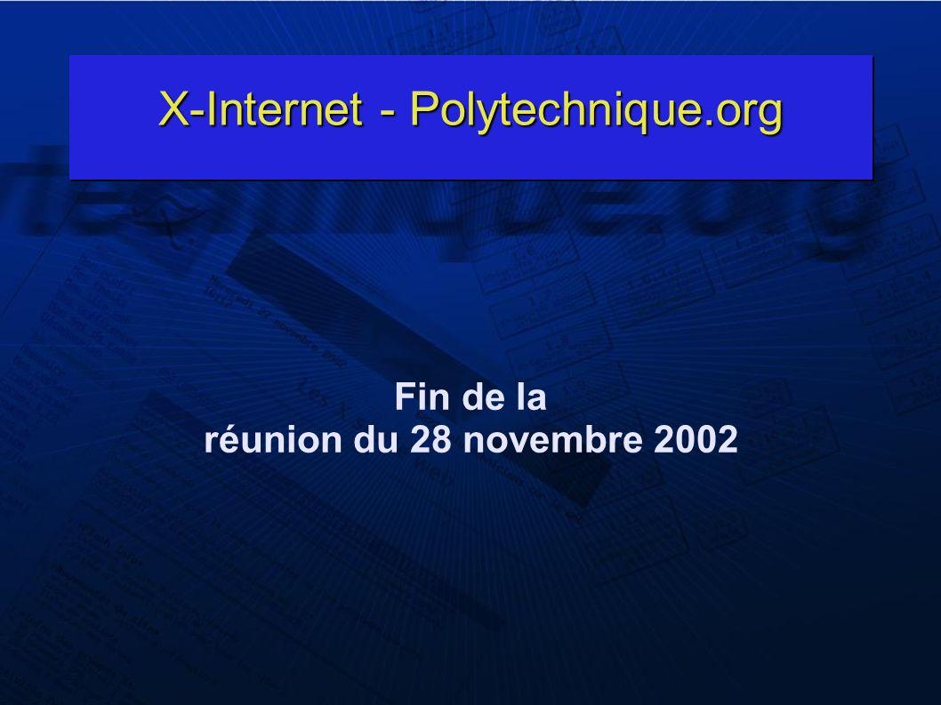 X-Internet - Polytechnique.org Fin de la réunion du 28 novembre 2002