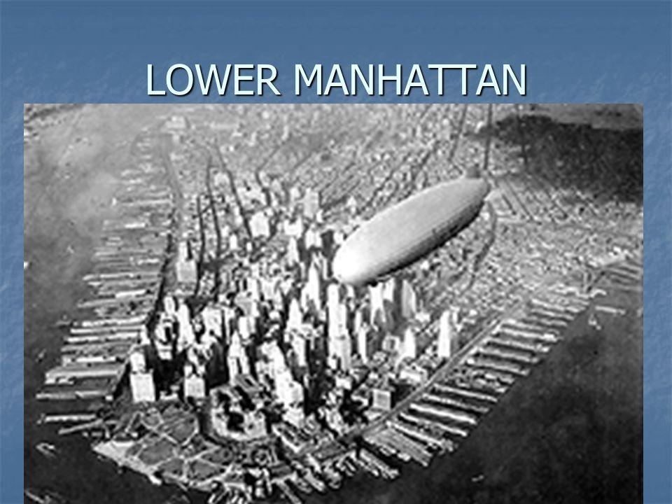 30 LOWER MANHATTAN