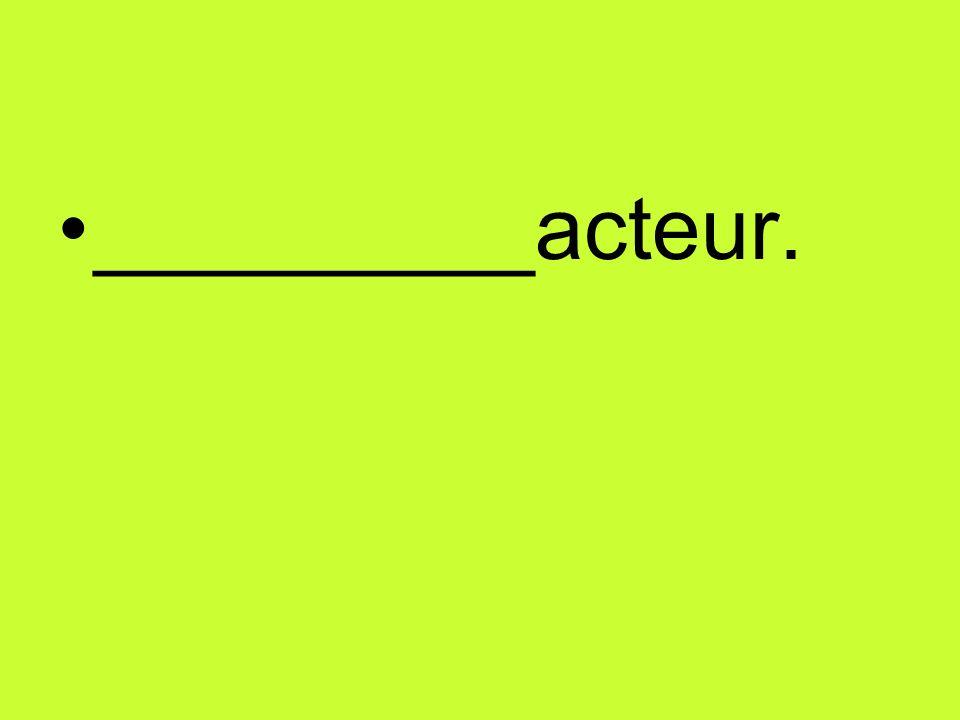 _________acteur.