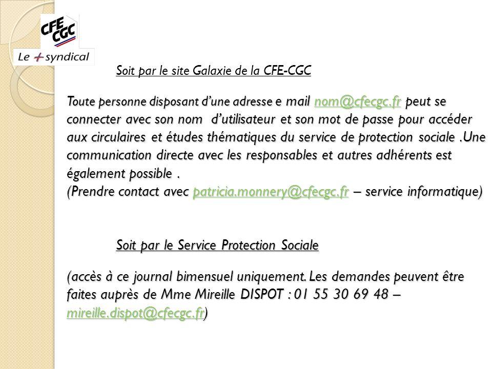 Toute personne disposant dune adresse e mail nom@cfecgc.fr peut se connecter avec son nom dutilisateur et son mot de passe pour accéder aux circulaire