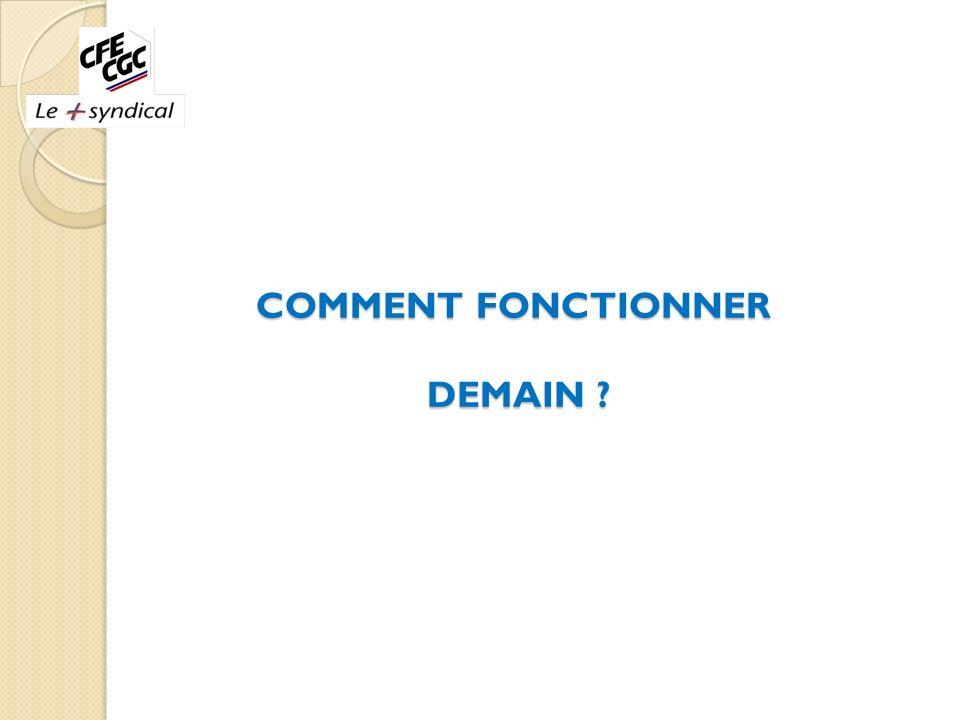 COMMENT FONCTIONNER DEMAIN ?