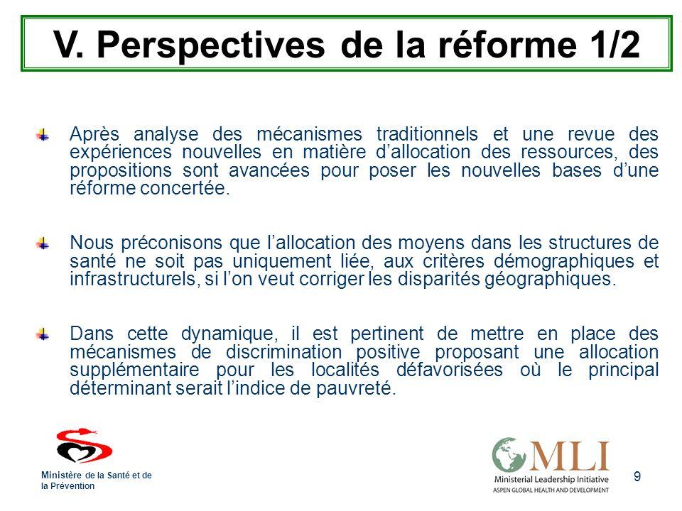 9 Après analyse des mécanismes traditionnels et une revue des expériences nouvelles en matière dallocation des ressources, des propositions sont avancées pour poser les nouvelles bases dune réforme concertée.
