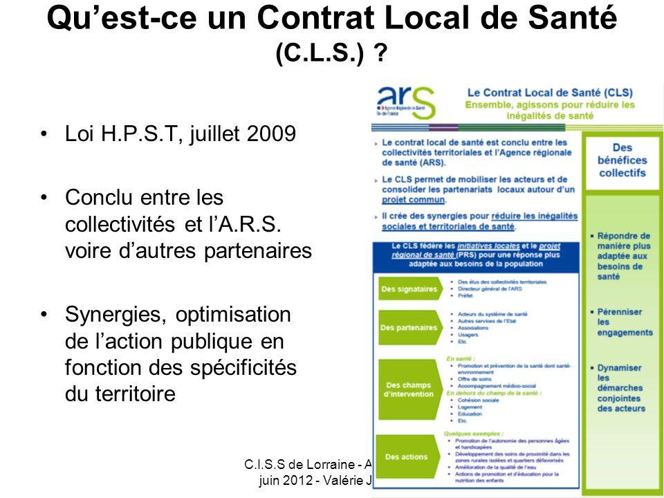 C.I.S.S de Lorraine - AG du 29 juin 2012 - Valérie JURIN 13 LE PROJET DE CONTRAT LOCAL DE SANTE DU GRAND NANCY P.L.