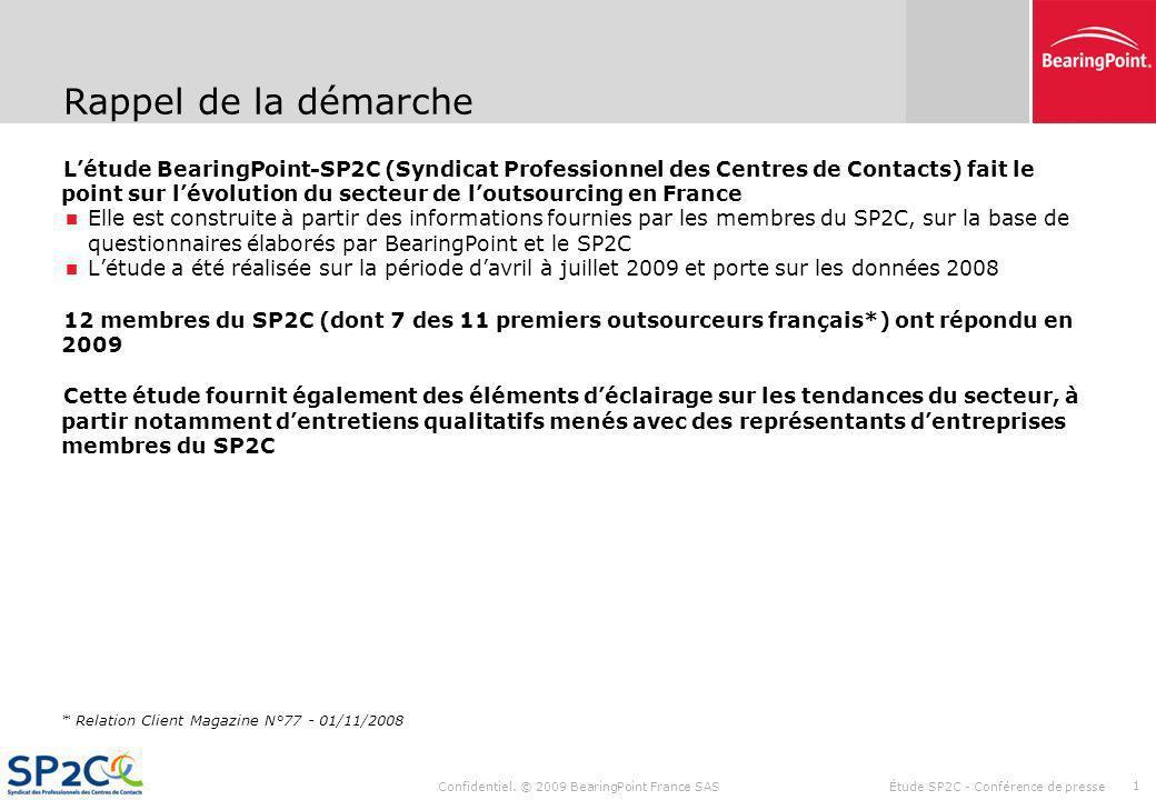 Confidentiel. © 2009 BearingPoint France SAS SP2C - Étude sectorielle annuelle Conférence de presse 24 Septembre 2009