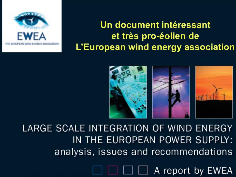 Un document intéressant et très pro-éolien de LEuropean wind energy association