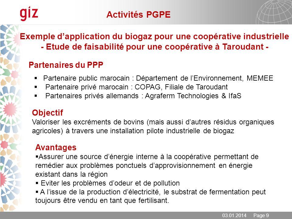 03.01.2014 Page 9 Exemple dapplication du biogaz pour une coopérative industrielle - Etude de faisabilité pour une coopérative à Taroudant - Partenair