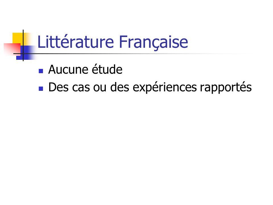 Littérature Française Aucune étude Des cas ou des expériences rapportés