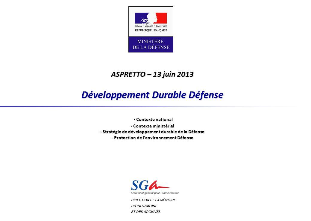 Développement Durable Défense – 13 juin 2013 Aspretto 2/16 14-15 sept.